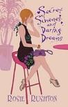 Secret Schemes and Daring Dreams (21st Century Austen, #3)
