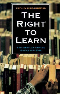 The right to learn a blueprint for creating schools that work by 321109 malvernweather Images