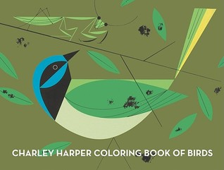 NOT A BOOK Charley Harper Coloring Book of Birds by NOT A BOOK