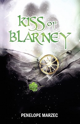 Kiss of Blarney by Penelope Marzec