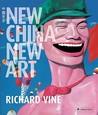 New China, New Art by Richard Vine