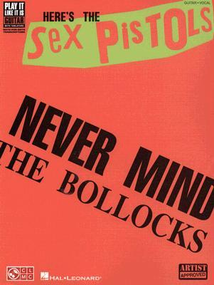 The Sex Pistols - Never Mind the Bollocks Here's the Sex Pistols