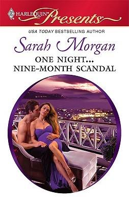 One Night... Nine-Month Scandal by Sarah Morgan
