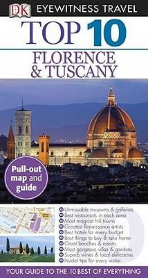 Top 10 Florence & Tuscany (DK Eyewitness Top 10 Travel Guide)
