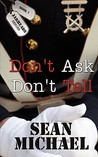 Don't Ask, Don't Tell by Sean Michael