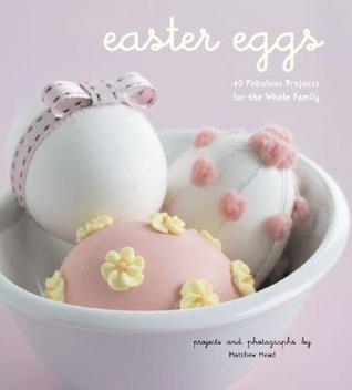 Easter Eggs by Matthew Mead