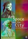Art, Space and the City: Public Art and Urban Futures