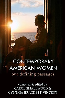 Contemporary American Women: Our Defining Passages