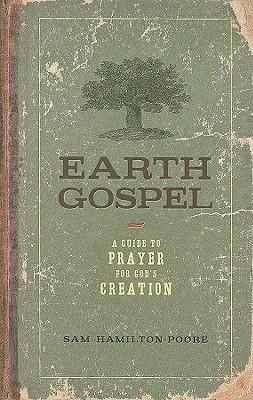 Earth Gospel by Sam Hamilton-Poore