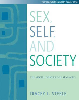Sex, Self and Society by Tracey Steele