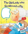 The Old Lady Who Swallowed a Fly. Illustrated by Stephen Holmes