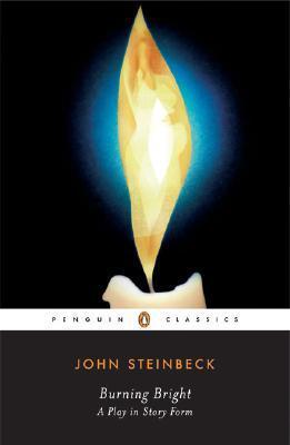 Burning Bright by John Steinbeck