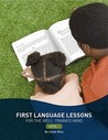 First Language Lessons for the Well-Trained Mind: Level 1