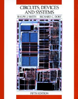 Circuits, Devices and Systems: A First Course in Electrical