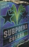 Subpoena Colada