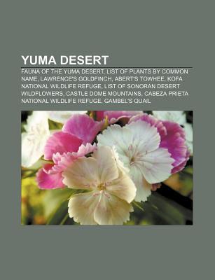 Yuma Desert: Fauna of the Yuma Desert, Lawrence's Goldfinch, Abert's Towhee, Gambel's Quail, Round-Tailed Ground Squirrel, Bell's Vireo