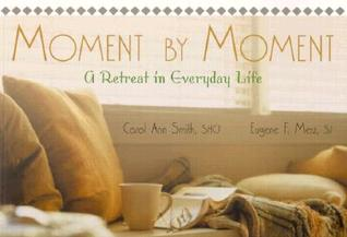 Libro real descarga pdf gratis Moment by Moment: A Retreat in Everyday Life