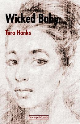 Wicked Baby by Tara Hanks