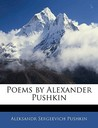 Poems by Alexander Pushkin