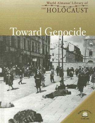 Toward Genocide