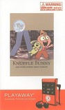 Knuffle Bunny and Other Stories about Families