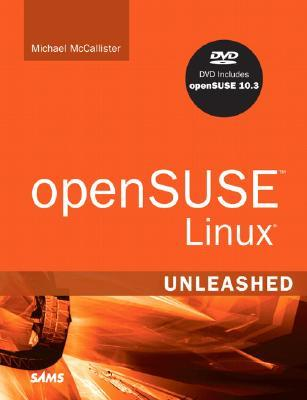 OpenSUSE Linux Unleashed [With DVD]
