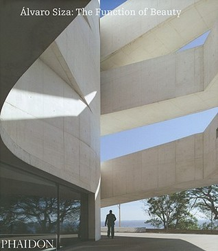 Álvaro Siza: The Function of Beauty