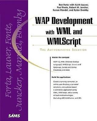 Wap Development With Wml And Wml Script by Ben Forta