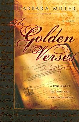 The Golden Verses by Barbara   Miller
