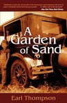 A Garden of Sand by Earl Thompson