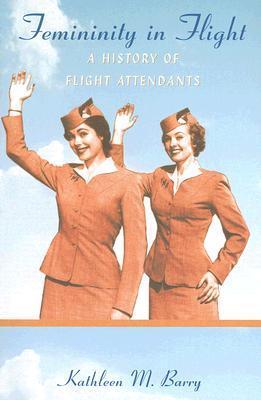 Femininity in Flight by Kathleen M. Barry
