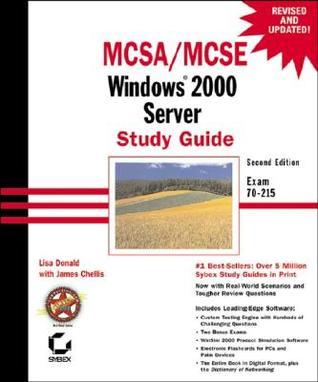 MCSA/MCSE Windows 2000 Server Study Guide: Exam 70-215 [With CDROM]
