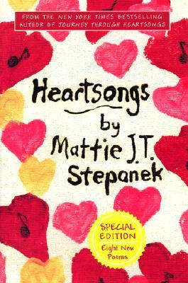 Heartsongs by Mattie J.T. Stepanek