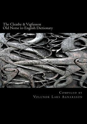 The Cleasby & Vigfusson Old Norse to English Dictionary