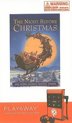 The Night Before Christmas: And Other Favorite Holiday Stories