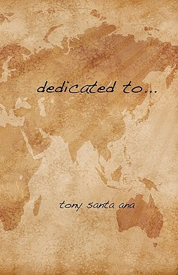 Dedicated To....