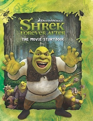 Shrek Forever After: The Movie Storybook