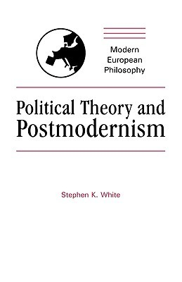 Political Theory and Postmodernism