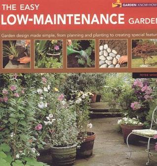 The Easy Low-Maintenance Garden