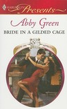 Bride in a Gilded Cage by Abby Green
