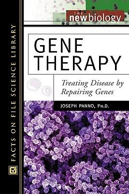 Gene Therapy: Treating Disease by Repairing Genes