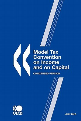 Model Tax Convention on Income and on Capital: Condensed Version 2010