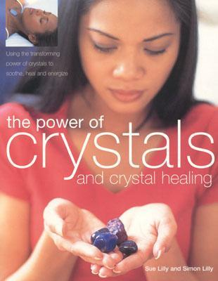 The Power of Crystals & Crystal Healing