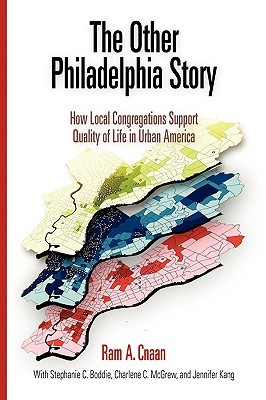 the-other-philadelphia-story-how-local-congregations-support-quality-of-life-in-urban-america