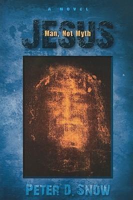 Jesus: Man, Not Myth