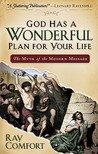 God Has a Wonderful Plan for Your Life: The Myth of the Modern Message