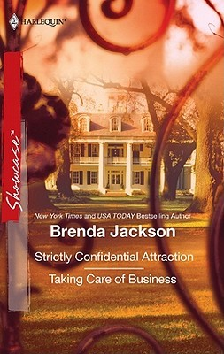 Ebook Strictly Confidential Attraction & Taking Care of Business by Brenda Jackson DOC!