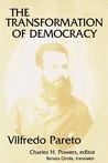 The Transformation of Democracy by Vilfredo Pareto