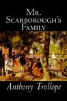Mr. Scarborough's Family by Anthony Trollope, Fiction, Literary