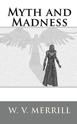 Myth and Madness